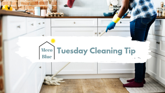 Tuesday Cleaning Tip