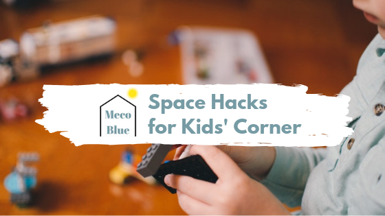 Fun Space Hacks for Kids' Corner