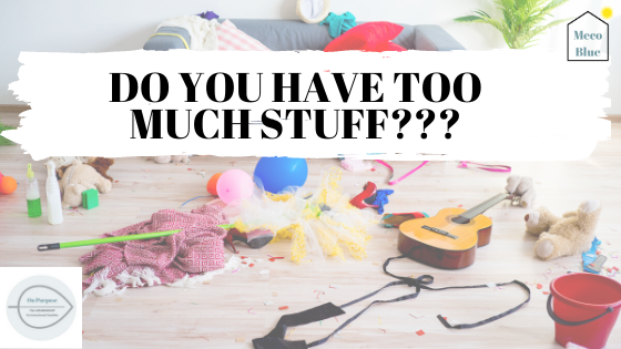 How to know if you have too much stuff?